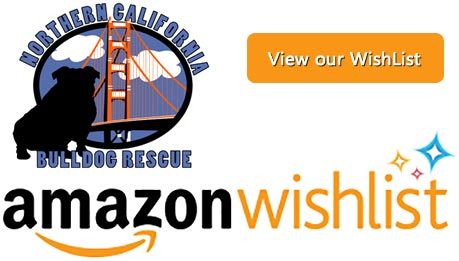 Northern California Bulldog Rescue Amazon Wish List